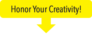 honor your creativity